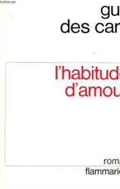 L'Habitude D'Amour. - Couverture - Format classique