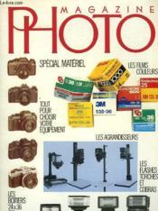 Magazine Photo - Special Materiel - Tout Pour Choisir Votre Equipement - Couverture - Format classique