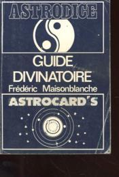 Astrodice - Astrocard'S - Guide Divanatoire - Couverture - Format classique