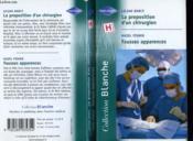 La Proposition D'Un Chirurgien Suivi De Fausses Apparences (The Surgeon'S Proposal - Calling Dr Haldane) - Couverture - Format classique