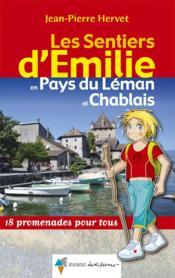 LES SENTIERS D'EMILIE ; les sentiers d'Emilie en Pays du Léman etChablais ; 18 promenades pour tous - Couverture - Format classique