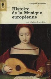 Histoire De La Musique Europeenne Des Origines A Nos Jours - Couverture - Format classique