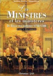 Les Ministres Et Les Ministeres 1715/1789 - Couverture - Format classique