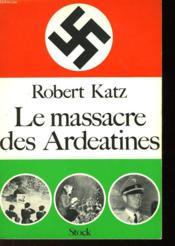 Le Massacre Des Ardeatines - Couverture - Format classique