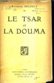 Le Tsar Et La Douma. - Couverture - Format classique