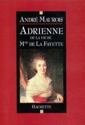 Adrienne ou la vie de madame de lafayette - Couverture - Format classique