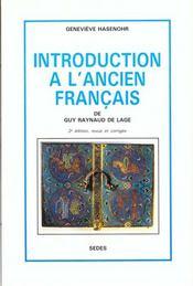 Introduction a l'ancien francais - Intérieur - Format classique