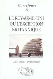 Le Royaume-Uni Ou L'Exception Britannique - Intérieur - Format classique