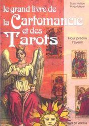 Le grand livre de la cartomancie et des tarots ; pour prédire l'avenir - Intérieur - Format classique