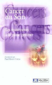 Cancer Du Sein. Les Traitements A La Phase Precoce - Intérieur - Format classique