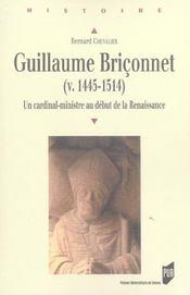 Guillaume briconnet (v. 1445-1514) un cardinal-ministre au debut de la renaissance - Intérieur - Format classique