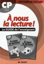 A Nous La Lecture ; Méthode De Lecture ; Cp ; Le Guide De L'Enseignant - Intérieur - Format classique