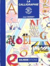 La calligraphie ; 101 astuces - Couverture - Format classique