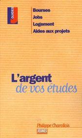 Argent de vos etudes (l') - Intérieur - Format classique