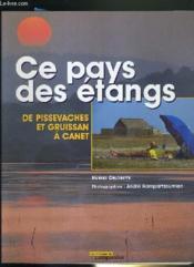 Ce pays des étangs ; de Pissevaches et Gruissan à Canet - Couverture - Format classique