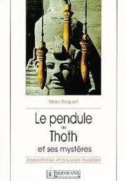 Pendule De Thoth Et Ses Mysteres - Couverture - Format classique