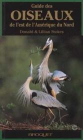 Guide des oiseaux de l'Est de l'Amerique du Nord - Couverture - Format classique