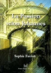La passion selon johannes - Couverture - Format classique