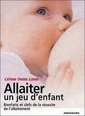 Allaiter, un jeu d'enfant - Intérieur - Format classique