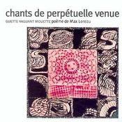Chants de perpétuelle venue ; guette vaguant mouette - Intérieur - Format classique