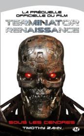 Terminator - renaissance ; sous les cendres - Couverture - Format classique