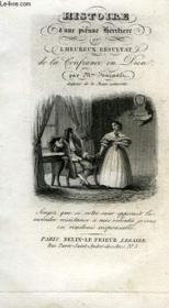 Histoire D'Une Pieuse Heritiere, Ou L'Heureux Resultat De La Confiance En Dieu - Couverture - Format classique