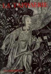 La tapisserie de haute et basse lisse - Couverture - Format classique