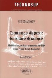 Commande & diagnostic des systèmes dynamiques niveau C (2e édition) - Couverture - Format classique