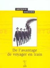 De L'Avantage De Voyager En Train - Couverture - Format classique