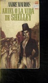Ariel O La Vida De Shelley. - Couverture - Format classique