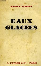 Eaux Glacees. - Couverture - Format classique