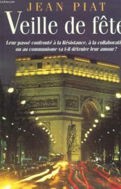 Veille De Fete. - Couverture - Format classique