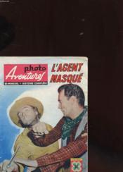Photo Aventures N°20 - L'Agent Masque - Couverture - Format classique