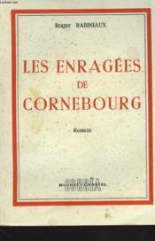 Les Enrages De Cornebourg - Couverture - Format classique