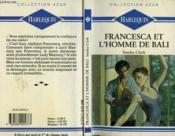 Francesca Et L'Homme De Bali - A Fool To Say Yes - Couverture - Format classique