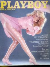Playboy Edition Francaise N° 125 - Andre Glucksmann Un Entretien Choc - Timothy Hutton: Rencontre Avec La Vedette De