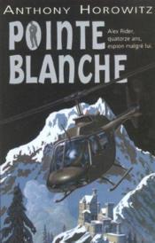 Alex Rider T.2 ; pointe blanche - Couverture - Format classique