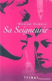 Sa seigneurie (anc ed) - Intérieur - Format classique