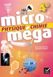 MICROMEGA ; physique-chimie ; 4e ; livre de l'élève (édition 2017) - Couverture - Format classique