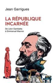 La République incarnée - Couverture - Format classique