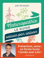 Naturopathie ; le guide saison par saison - Couverture - Format classique