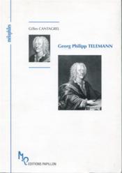 Georg Philipp Telemann ou le célèbre inconnu - Couverture - Format classique