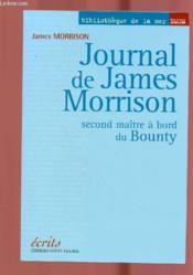Journal de James Morrison ; second maître à bord du Bounty - Couverture - Format classique