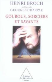 Gourous, sorciers et savants - Couverture - Format classique