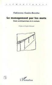 Le Management Par Les Mots ; Etude Sociolinguistique De La Neologie - Intérieur - Format classique