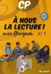A Nous La Lecture ; Cp ; Avec Grognon T.1 ; Fichier De L'Elève - Intérieur - Format classique