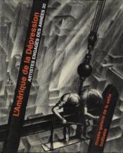 L'amerique de la depression - artistes engages des annees 30 - Couverture - Format classique