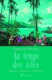 Au Temps Des Isles - Intérieur - Format classique