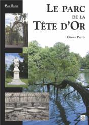 Le parc de la Tête d'Or - Couverture - Format classique