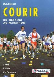 Courir : Du Jogging Au Marathon - Intérieur - Format classique